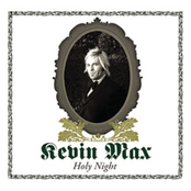 Kevin Max: Holy Night