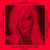 I'm a Mess (Remixes)