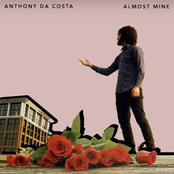 Anthony Da Costa: Almost Mine
