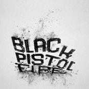Black Pistol Fire: Hush Or Howl