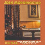 Josh Morningstar: The Plea