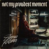 Anna Akana: Not My Proudest Moment
