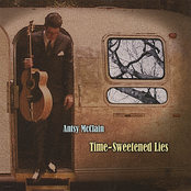 Antsy McClain: Time-Sweetened Lies