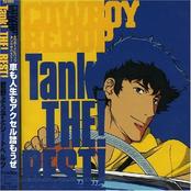 Cowboy Bebop - Tank! THE! BEST!