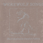 Werewolf Songs - Music Inspired By Swedish Folklore