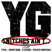 Snitches Ain't...