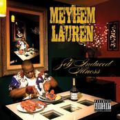 Meyhem Lauren: SELF INDUCED ILLNESS