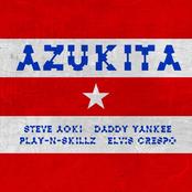 Azukita (Steve Aoki, Daddy Yankee, Play-N-Skillz & Elvis Crespo)