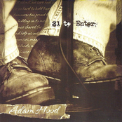 Adam Hood: 21 To Enter