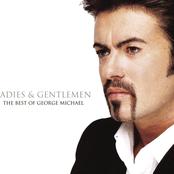 Ladies & Gentlemen. The best of George Michael