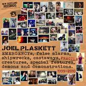 Joel Plaskett: EMERGENCYs, false alarms, shipwrecks, castaways, fragile creatures, special features, demons and demonstrations