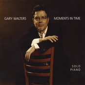 Gary Walters: Moments in Time