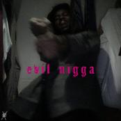 Evil N***a
