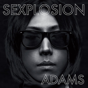 Adams: SEXPLOSION