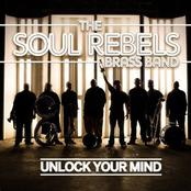 Soul Rebels Brass Band: Unlock Your Mind