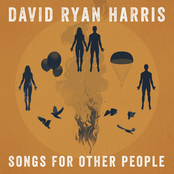 David Ryan Harris: Songs for Other People