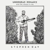 Stephen Day: Undergrad Romance and the Moses in Me