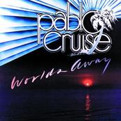 Pablo Cruise: Worlds Away