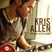 Kris Allen: Live Like We're Dying