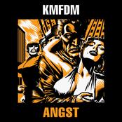 Kmfdm: Angst