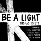 Be a Light (feat. Reba McEntire, Hillary Scott, Chris Tomlin & Keith Urban) - Single