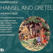 Milwaukee Symphony Orchestra: Humperdinck: Hansel and Gretel - A Fairy-Tale Opera in Three Acts