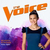 Reagan Strange: You Say (The Voice Performance)