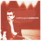 Matthew Good: Avalanche