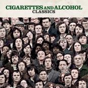 Cigarettes & Alcohol Classics