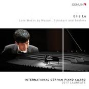 Eric Lu: Late Works by Mozart, Schubert & Brahms