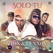 Zion: Solo Tu (Remix) [feat. Nicky Jam & J Balvin]