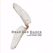 Dead Can Dance: Selections from North America