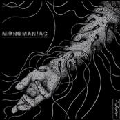 Monomaniac vol.1
