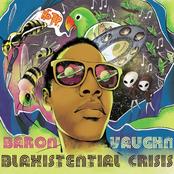 Baron Vaughn: Blaxistential Crisis