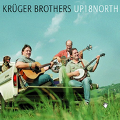 The Kruger Brothers: Up 18 North