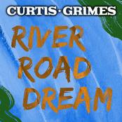Curtis Grimes: River Road Dream