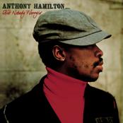Anthony Hamilton: Ain't Nobody Worryin'