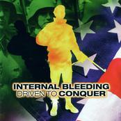 Internal Bleeding: Driven To Conquer