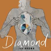 Jay Brown: Diamond