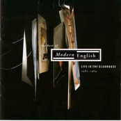 Modern English: Life In The Gladhouse Best Of...1980-1984