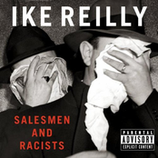 Ike Reilly: Salesmen and Racists