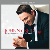 Johnny Reid: A Christmas Gift To You (Platinum Edition)