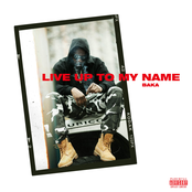Live Up To My Name - Single