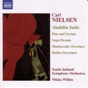 Nielsen: NIELSEN: Aladdin Suite / Pan and Syrinx / Helios Overture
