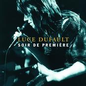 Luce Dufault: Soir de première