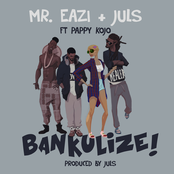 Bankulize (feat. Pappy Kojo)
