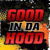 Good in da hood (deluxe)