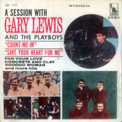 Gary Lewis and the Playboys: A Session With Gary Lewis And The Playboys