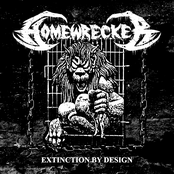 Homewrecker: Extinction by Design