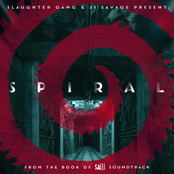 Spiral: From The Book of Saw Soundtrack